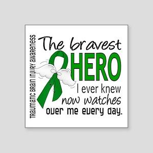 "Bravest Hero I Knew TBI Square Sticker 3"" x 3"""