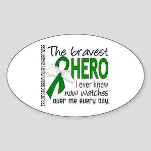 Bravest Hero I Knew TBI Sticker (Oval)