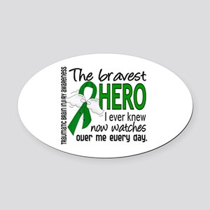 Bravest Hero I Knew TBI Oval Car Magnet
