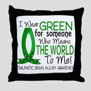 Means World to Me 1 TBI Throw Pillow