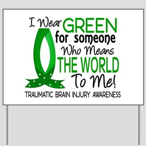 Means World to Me 1 TBI Yard Sign