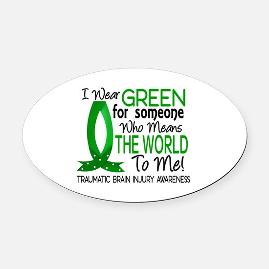 Means World to Me 1 TBI Oval Car Magnet