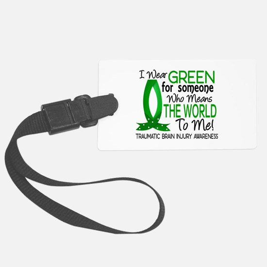 Means World to Me 1 TBI Luggage Tag
