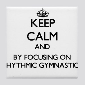 Keep calm by focusing on Rhythmic Gymnastics Tile