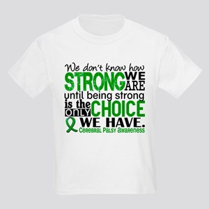 How Strong We Are Cerebral Pals Kids Light T-Shirt