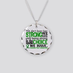 How Strong We Are Cerebral P Necklace Circle Charm