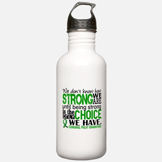 How Strong We Are Cere Water Bottle