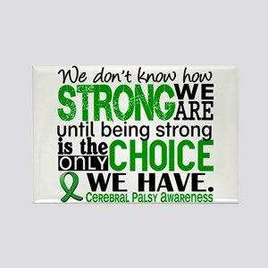 How Strong We Are Cerebral Palsy Rectangle Magnet