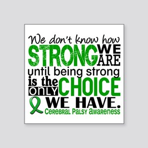 """How Strong We Are Cerebral Square Sticker 3"""" x 3"""""""