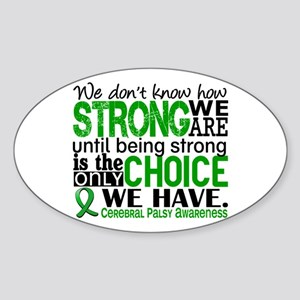 How Strong We Are Cerebral Palsy Sticker (Oval)