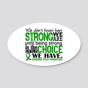 How Strong We Are Cerebral Palsy Oval Car Magnet