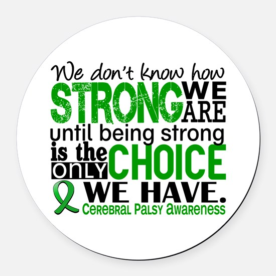 How Strong We Are Cerebral Palsy Round Car Magnet