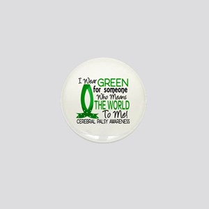 Means World to Me 1 Cerebral Palsy Mini Button