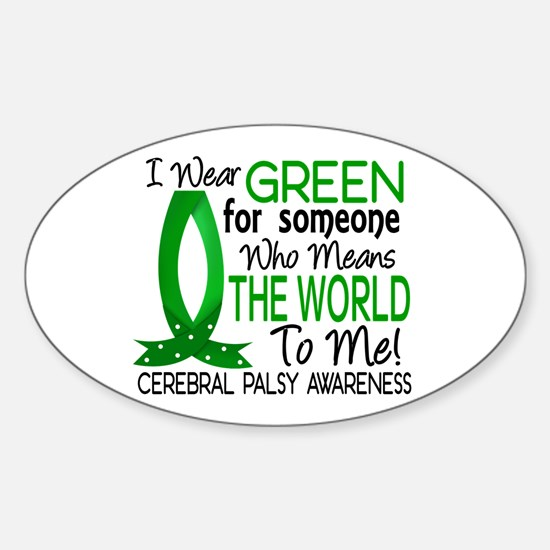 Means World to Me 1 Cerebral Palsy Sticker (Oval)
