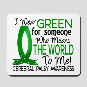 Means World to Me 1 Cerebral Palsy Mousepad