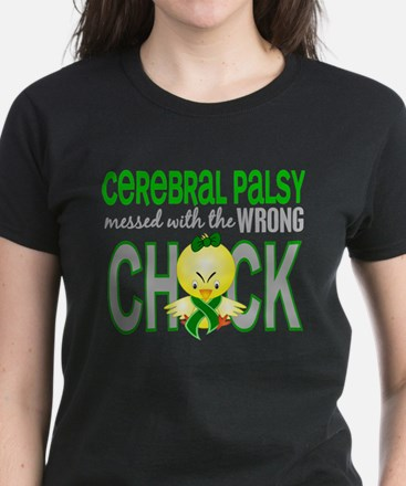 Messed With Wrong Chick 1 Cerebral Palsy Women's D