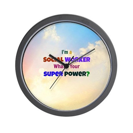 I'm a Social Worker. What's Your Super Wall Clock