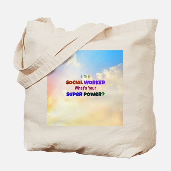 I'm a Social Worker. What's Your Super Po Tote Bag