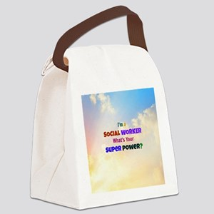 I'm a Social Worker. What's Your  Canvas Lunch Bag