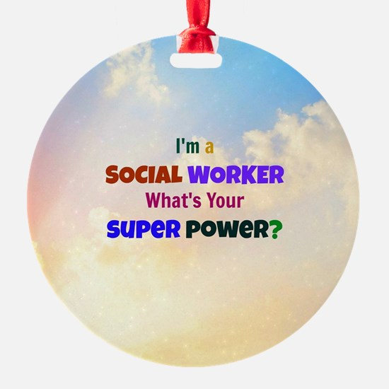 I'm a Social Worker. What's Your Su Ornament