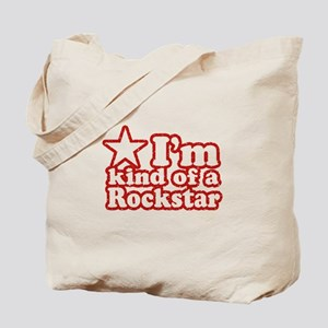 I'm Kind of a Rockstar Tote Bag