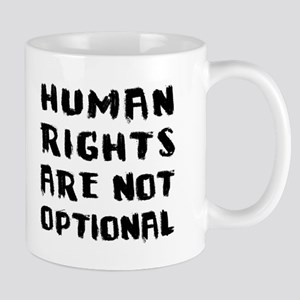 Human Rights Are Not Optional Mug