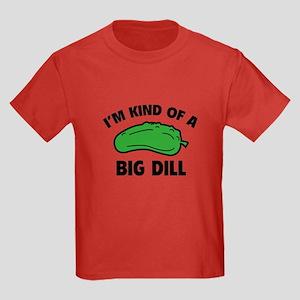 I'm Kind Of A Big Dill Kids Dark T-Shirt