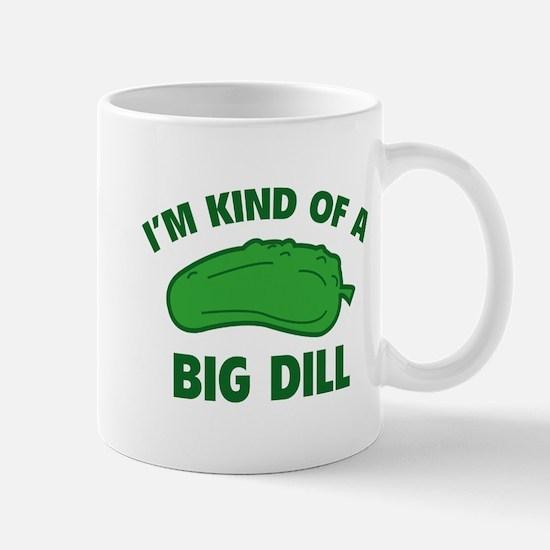 I'm Kind Of A Big Dill Mug