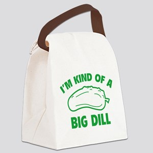 I'm Kind Of A Big Dill Canvas Lunch Bag