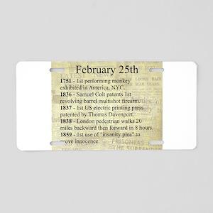 February 25th Aluminum License Plate