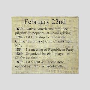 February 22nd Throw Blanket