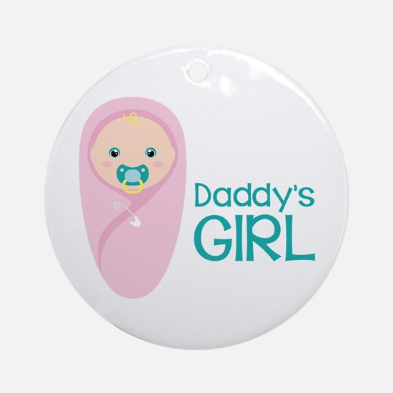 Daddys Girl Ornament (Round)