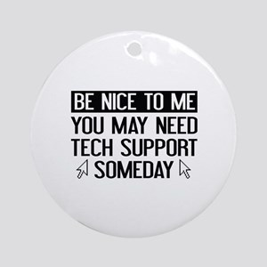 Be Nice To Me Ornament (Round)