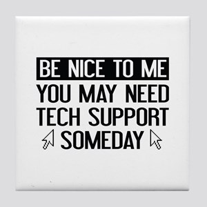 Be Nice To Me Tile Coaster