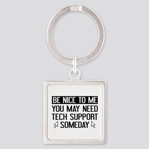 Be Nice To Me Square Keychain