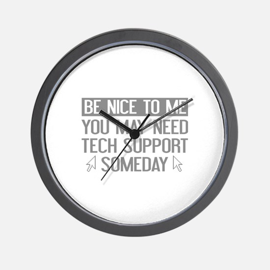 Be Nice To Me Wall Clock