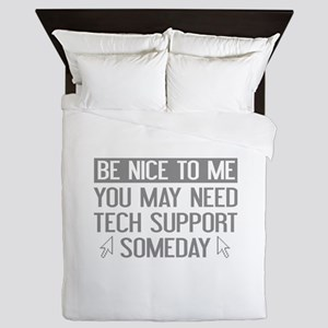 Be Nice To Me Queen Duvet