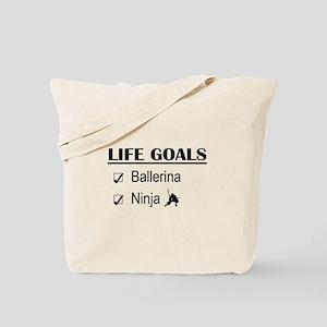 Ballerina Ninja Life Goals Tote Bag