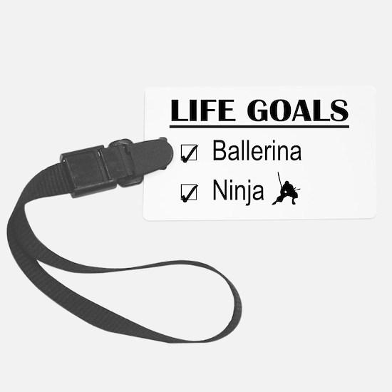 Ballerina Ninja Life Goals Luggage Tag