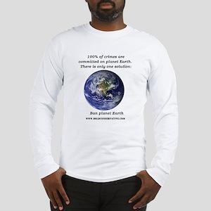 Ban Planet Earth Long Sleeve T-Shirt