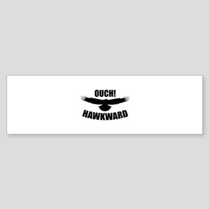 Ouch! Hawkward Sticker (Bumper)