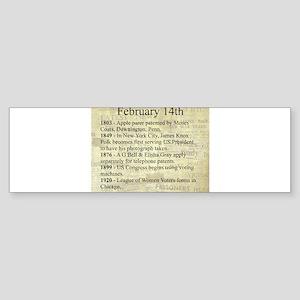 February 14th Bumper Sticker