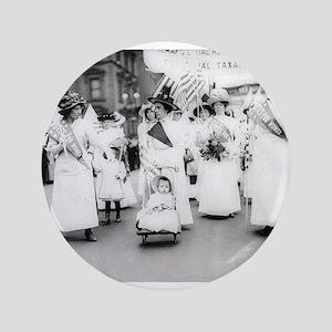 "Suffragettes 3.5"" Button"