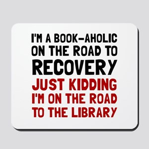 Bookaholic Mousepad
