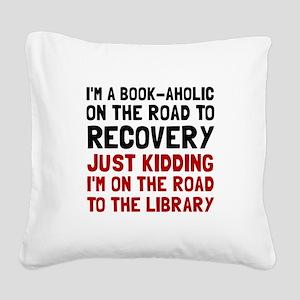 Bookaholic Square Canvas Pillow