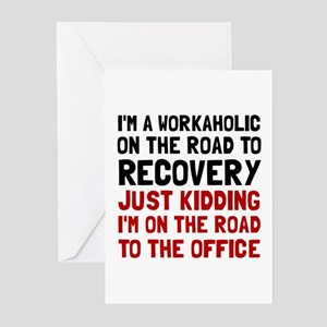 Workaholics greeting cards cafepress workaholic greeting cards m4hsunfo