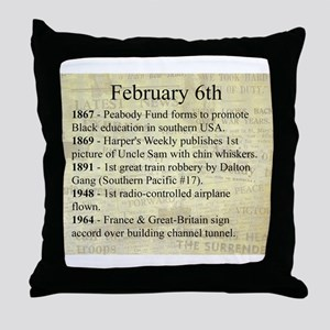 February 6th Throw Pillow