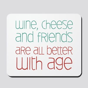 Wine Cheese Friends Mousepad
