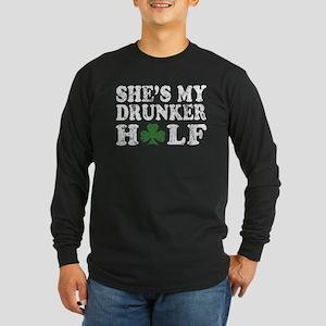 She's my drunker Half St Long Sleeve Dark T-Shirt