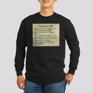 February 4th Long Sleeve T-Shirt